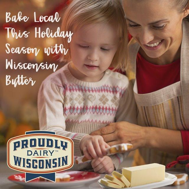 "Dairy Farmers of Wisconsin is encouraging state residents to ""bake local this holiday season with Wisconsin butter"""