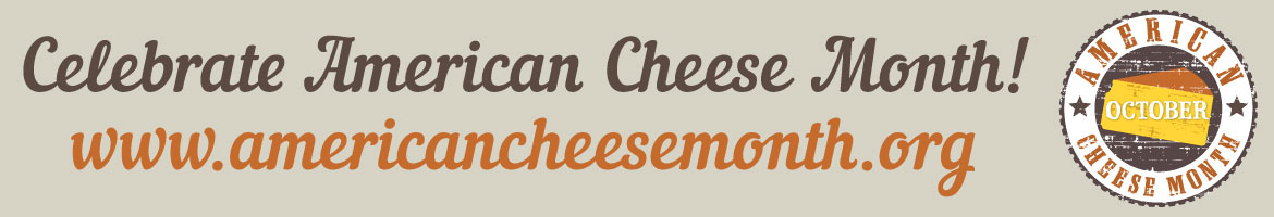 American Cheese Society - Celebrate American Cheese Month