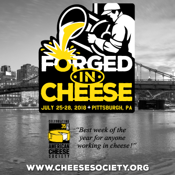 American Cheese Society - Steel yourself! - July 25-28, 2018 - Pittsburgh, PA