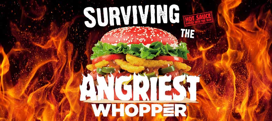 We Tried the Newest Burger King Creation, The Angriest Whopper