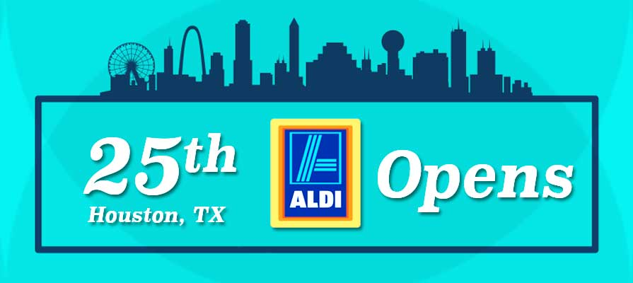Aldi Opens 25th Grocery Store in Houston; 32 Planned in Texas