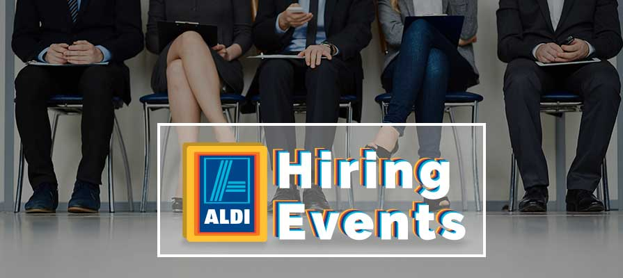 Aldi Announces Hiring Events in Several States