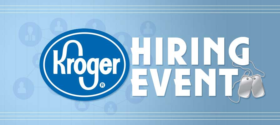 Kroger To Hold Nationwide Hiring Event For Veterans At All Locations