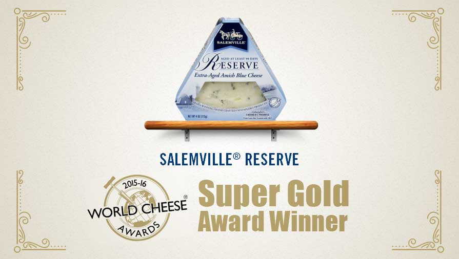 Salemville® Reserve Blue Cheese Wins Super Gold Award at the 2015 World Cheese Awards