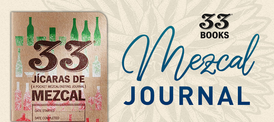 33 Books Co. Debuts New Mezcal Tasting Journal