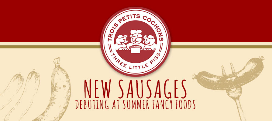 Les Trois Petits Cochons Debuts New Sausages