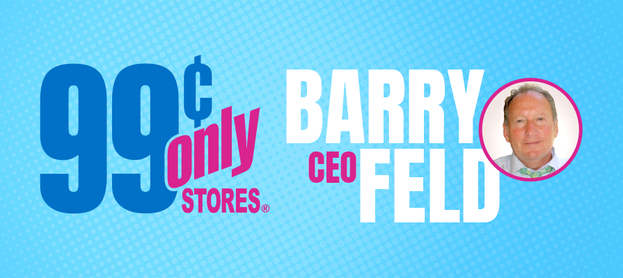 99 Cents Only Stores Taps Barry Feld as New CEO