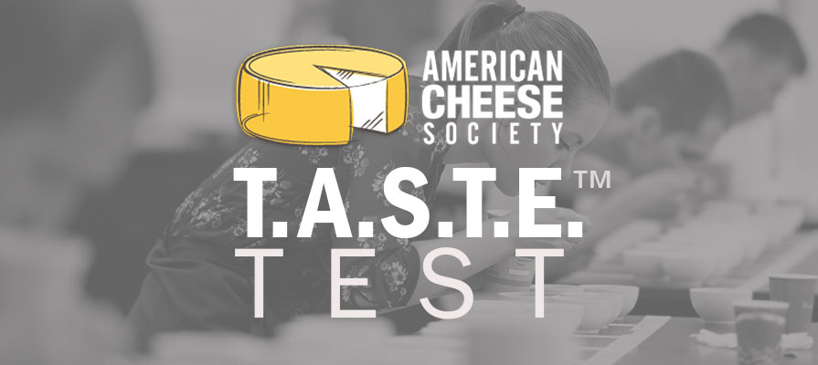 American Cheese Society Launches ACS T.A.S.T.E. Test™
