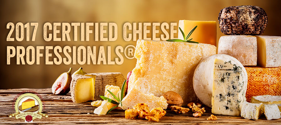 American Cheese Society Announces 2017 Certified Cheese Professionals®