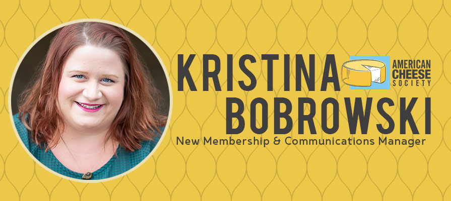 American Cheese Society Welcomes Kristina Bobrowski as New Membership and Communications Manager
