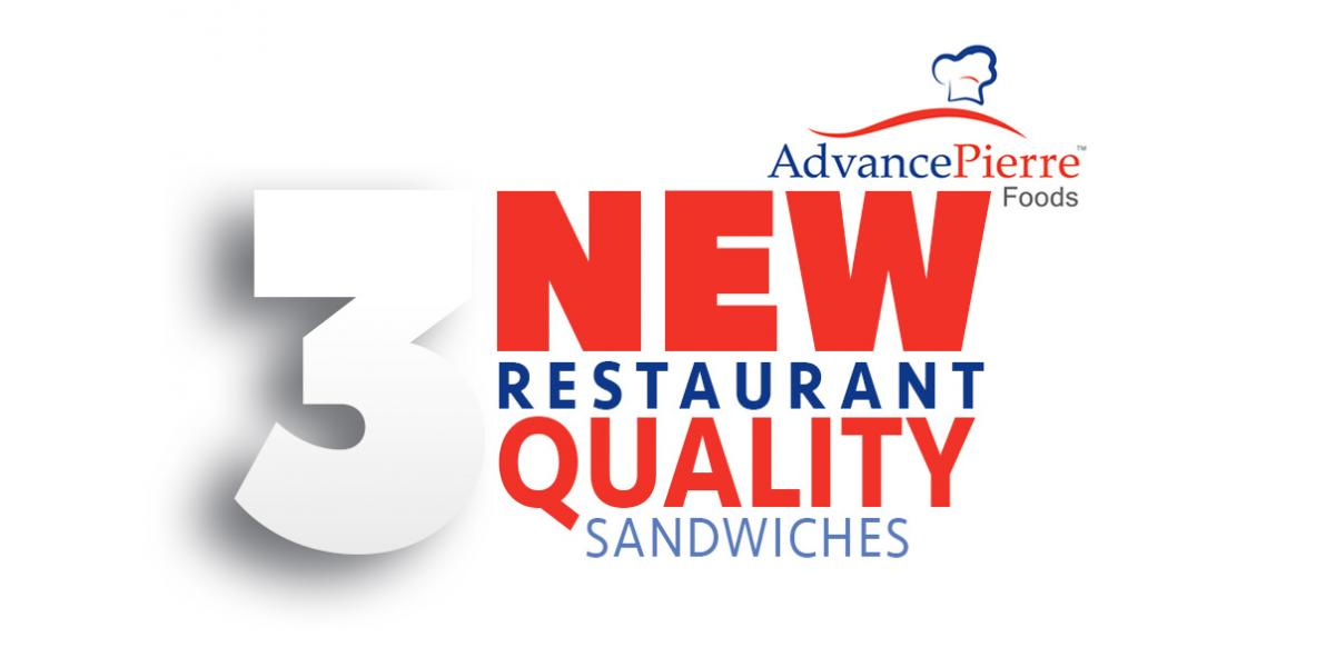 3 Restaurant-Quality Sandwiches Added to this Company's Line