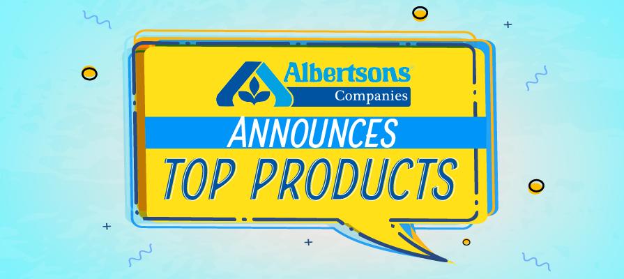 Albertsons Companies Announces Winners of First Own Brands Associate Choice Awards