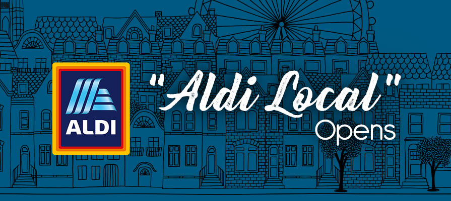 Aldi Enters the Convenience Market with New Format, Aldi Local
