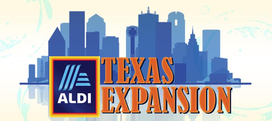 Aldi Looks to Boost Presence in Texas Market