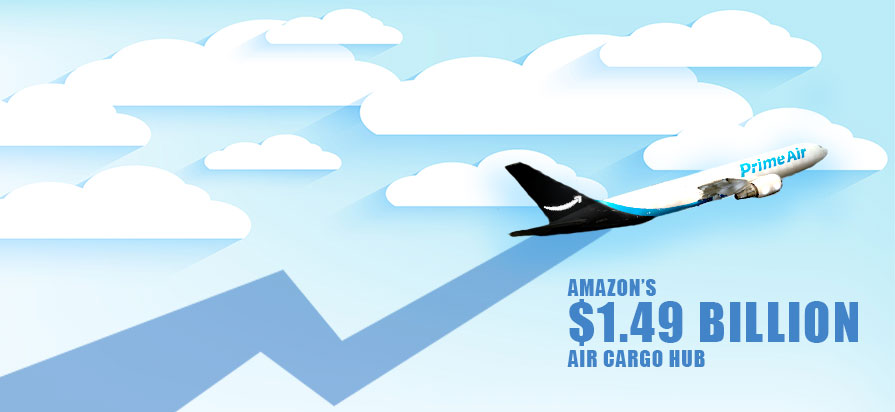 Amazon Plans to Invest $1.49 Billion in Air Cargo Hub