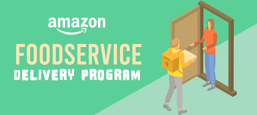 Report: Amazon Launches New Foodservice Delivery Pilot