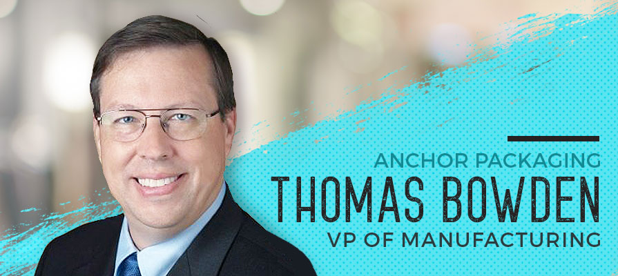 Anchor Packaging Appoints Thomas Bowden New VP of Manufacturing for Arkansas