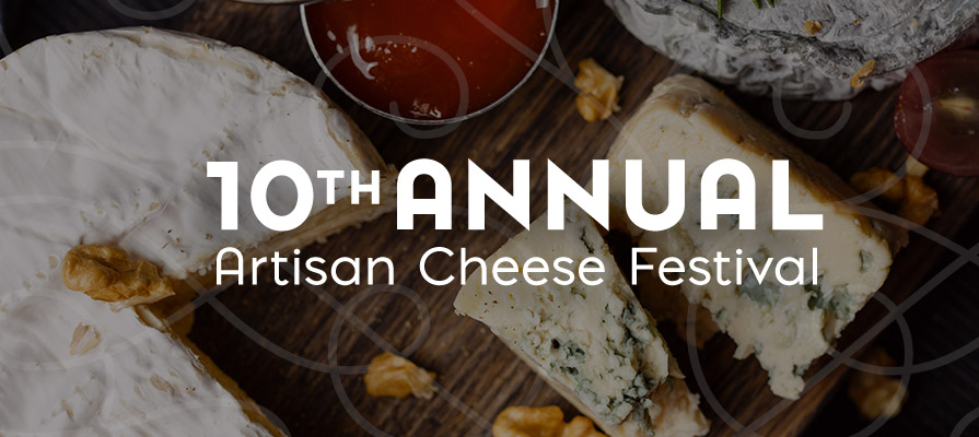 Highlights from the 10th Annual California Artisan Cheese Festival