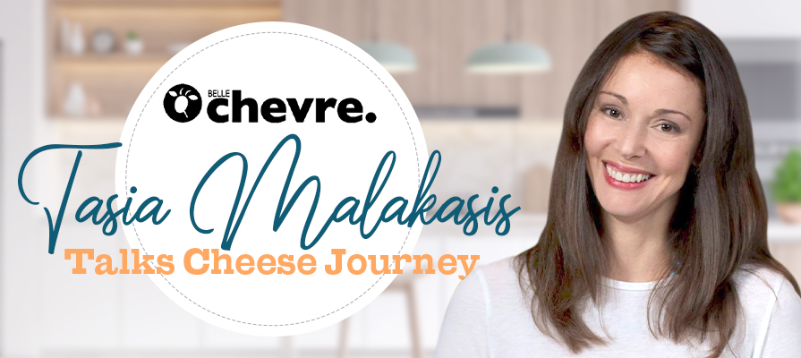 Belle Chevre CEO Tasia Malakasis Depicts Her Journey Into Cheese