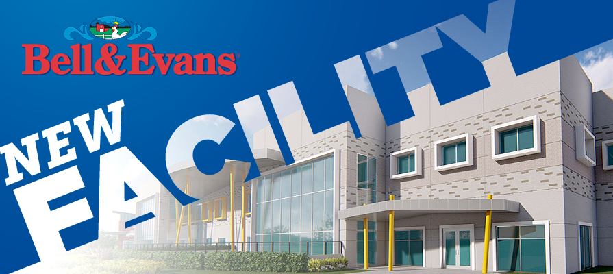 Bell & Evans is Amid Construction of $330 Million Facility
