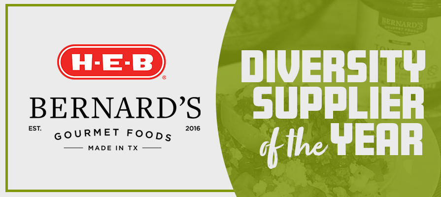 Bernard's Gourmet Foods Receives H-E-B Grocery Supplier Diversity Supplier of the Year Award
