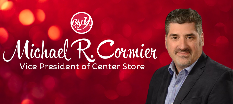 Big Y Foods Appoints Michael R. Cormier as Vice President of Center Store