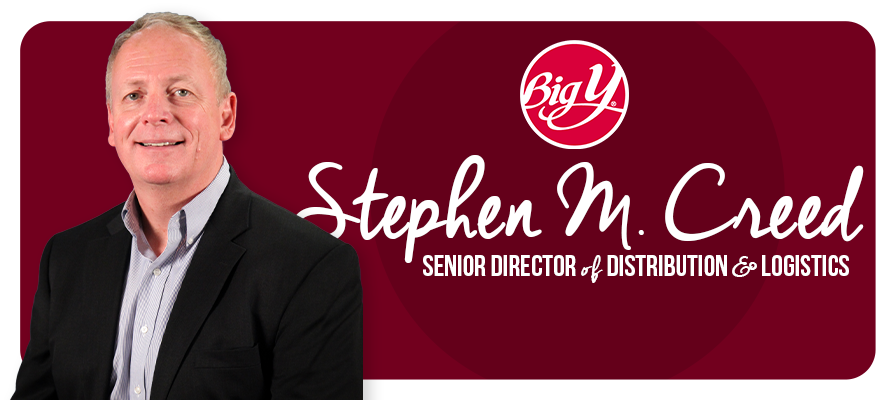 Big Y Foods Names Stephen M. Creed as Senior Director of Distribution and Logistics