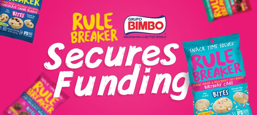 Grupo Bimbo Invests Minority Stake in Rule Breaker Snacks