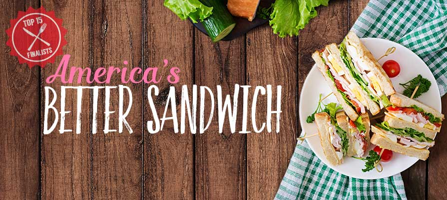 Bimbo Bakeries Unveils Top 15 Finalists for America's Better Sandwich™ Title