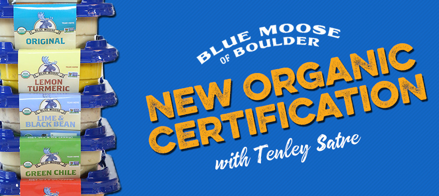 Blue Moose of Boulder's Tenley Satre Discusses New Organic Certification