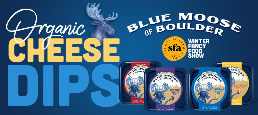Blue Moose Introduces Organic Cheese Spreads For WFFS