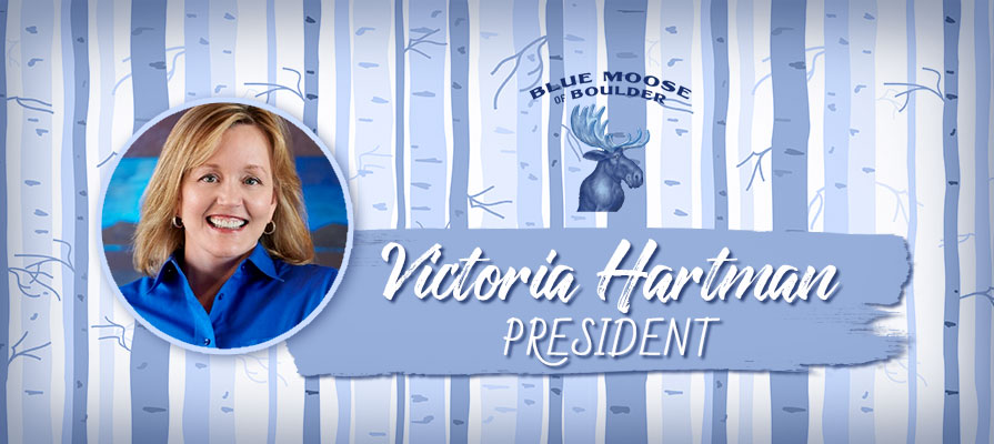 Blue Moose of Boulder Appoints Victoria Hartman As President