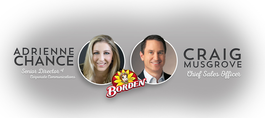 Borden Dairy Welcomes New Chief Sales Officer and Senior Director of Corporate Communications