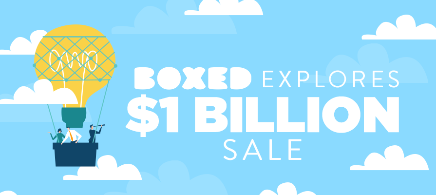 Online Wholesale Retailer Boxed Teases $1 Billion Sale