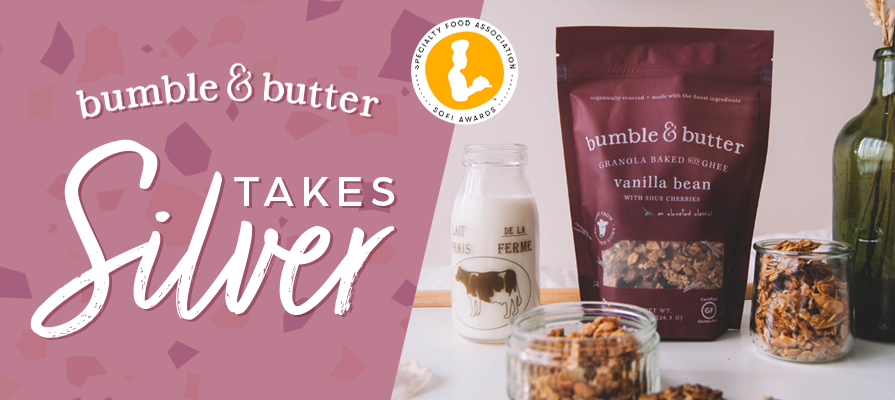 bumble & butter Takes Silver in Specialty Food Association's 2020 sofi™ Awards