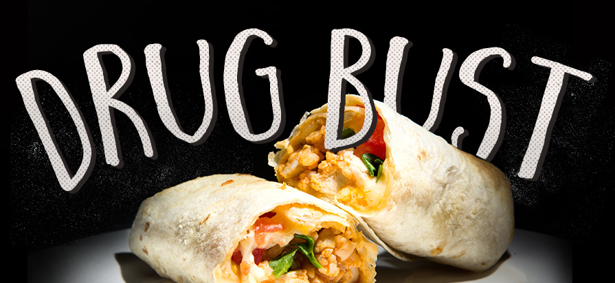 Burritos Used to Conceal $3,000 Worth of Illicit Drugs