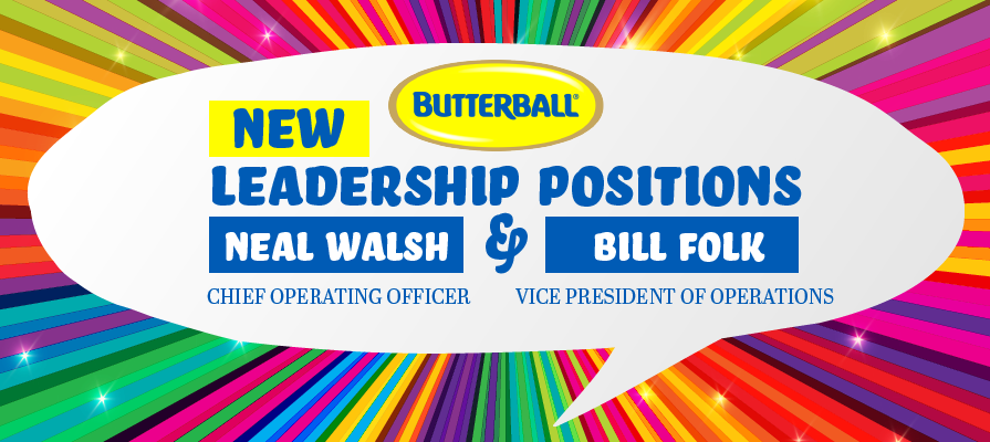 Butterball Appoints Two to Operational Leadership Positions