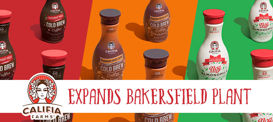 Califia Farms Expands Bakersfield Plant to 100K-Sq-Ft, Brings on Two Production Lines