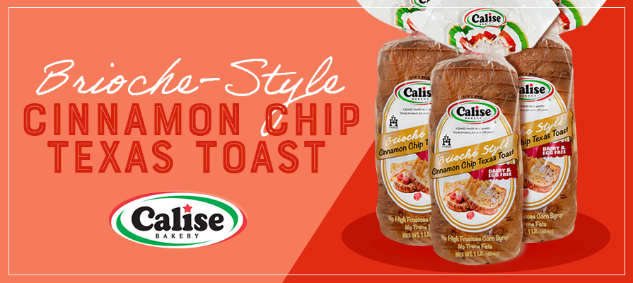 Calise Bakery® Launches New Brioche Style Cinnamon Chip Texas Toast