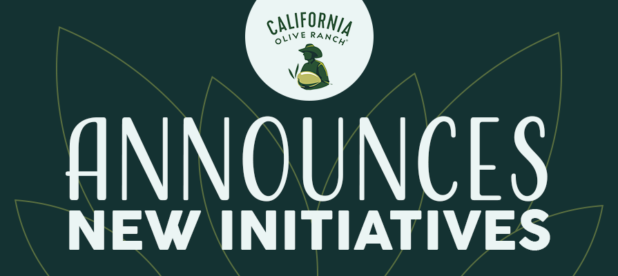 California Olive Ranch Revamps Operations