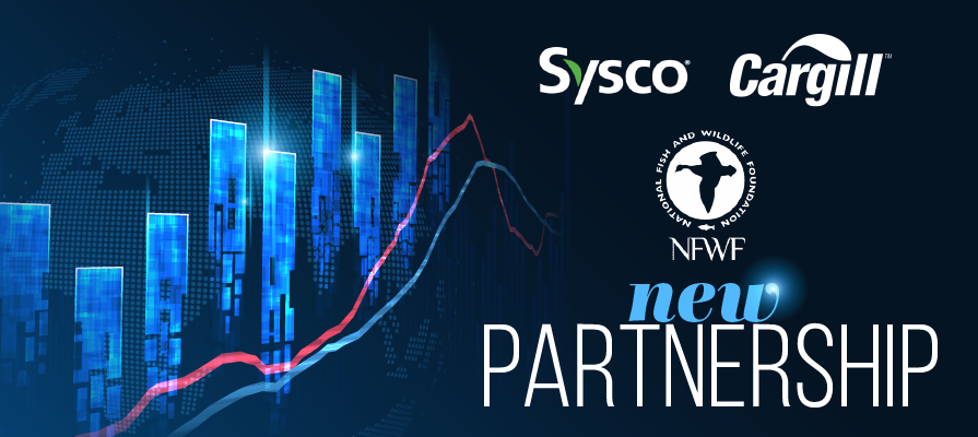 Sysco and Cargill Partner with The National Fish and Wildlife Foundation