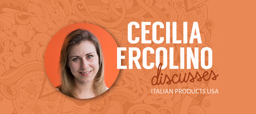 Italian Products USA CEO Cecilia Ercolino Discusses the Company's Roots, Product Offerings
