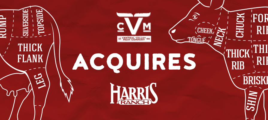 Central Valley Meat Company Acquires Harris Farms