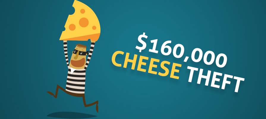 Two Thefts Bring Stolen Cheese Total to $160,000