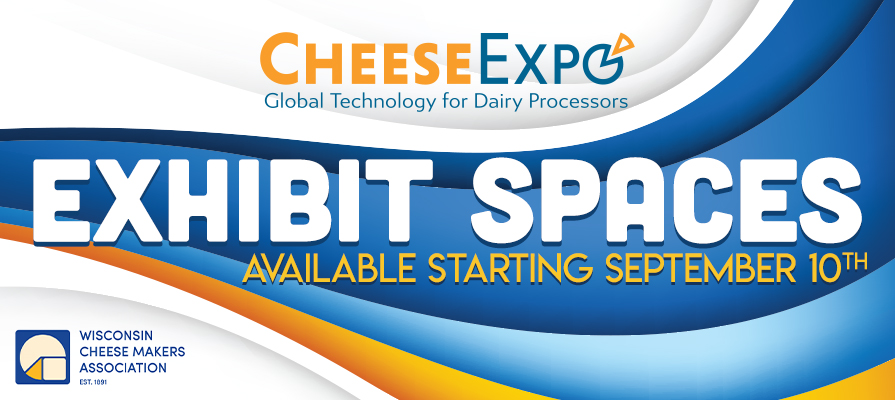 CheeseExpo Exhibit Spaces Available Beginning September 10