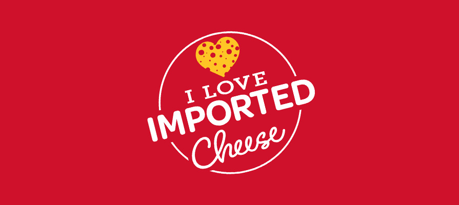 The Cheese Importers Association of America Launches I Love Imported Cheese Campaign