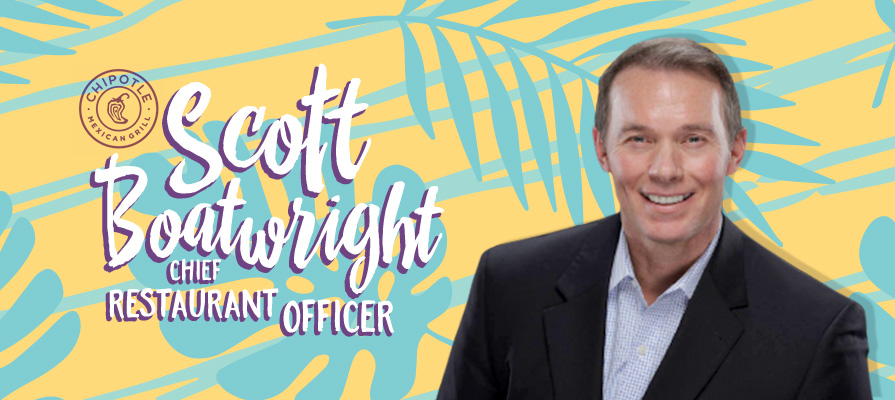 Chipotle Names Industry Veteran Scott Boatwright Chief Restaurant Office