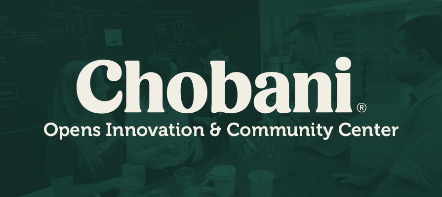 Chobani Announces Opening of New Facility