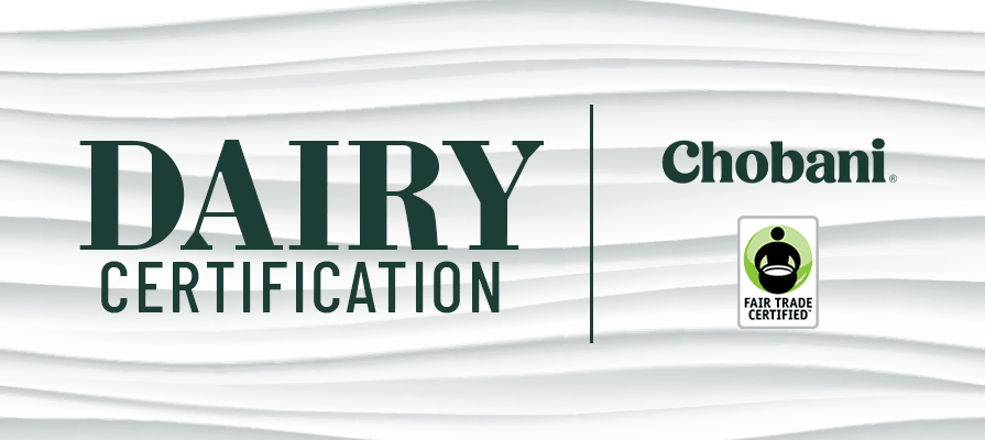 Chobani Launches First-Ever Dairy Certification