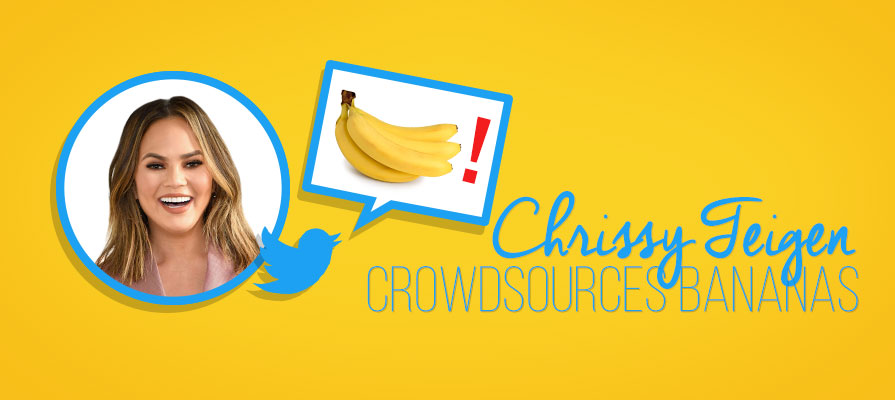 Celebrity Chrissy Teigen Crowdsources Bananas for Recipe on Twitter